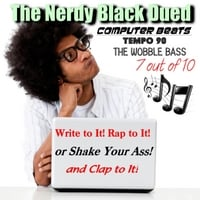 The Nerdy Black Dued | Tempo 90: The Wobble Bass (7 Out of 10)