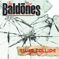The New Baldones | Lives Collide