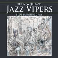 The New Orleans Jazz Vipers | Blue Turning Grey