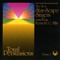 The New Star-Scape Singers | Tonal Persuasions, Volume I