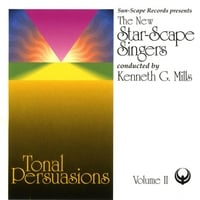 The New Star-Scape Singers | Tonal Persuasions, Volume II