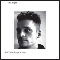 The Night | Gad With Bridge Accents
