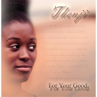 Thenji | For Your Good