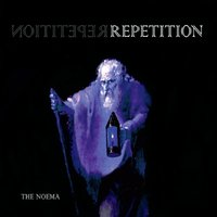 The Noema | Repetition