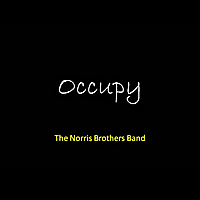 The Norris Brothers Band | Occupy