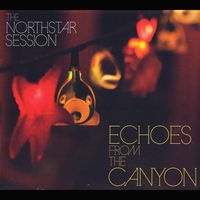 The Northstar Session | Echoes from the Canyon