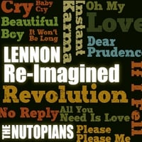 The Nutopians | Lennon Re-Imagined