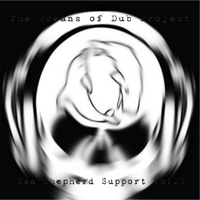 The Oceans of Dub Project | Sea Shepherd Support Vol1
