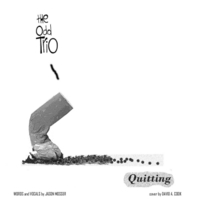 The Odd Trio | Quitting