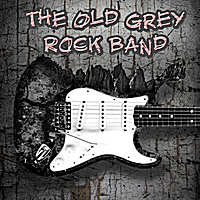 The Old Grey Rock Band | All Roads Lead to You