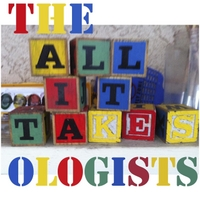 The Ologists | All It Takes