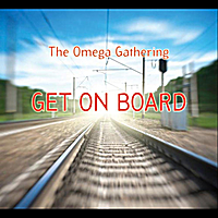 Omega Gathering: Get On Board