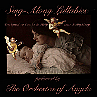 The Orchestra of Angels | Sing-Along Lullabies