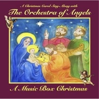The Orchestra of Angels | A Music Box Christmas