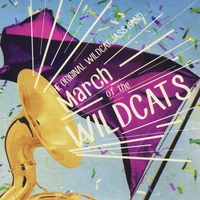 The Original Wildcat Jass Band | March of the Wildcats