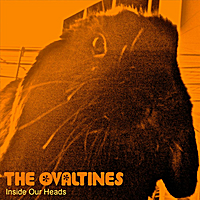 The Ovaltines | Inside Our Heads