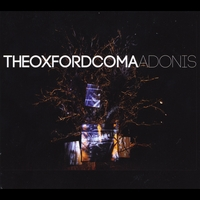 The Oxford Coma | Adonis