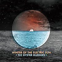 The Oyster Murders | Winter of the Electric Sun
