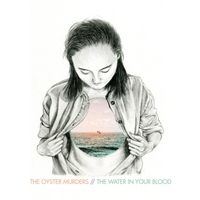 The Oyster Murders | The Water in Your Blood