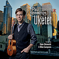 The Paul Hemmings Uketet | Introducing...The Paul Hemmings Uketet