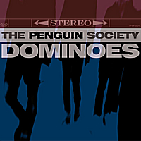 The Penguin Society | Dominoes EP