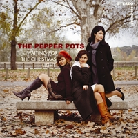 The Pepper Pots | Waiting For The Chistmas Light