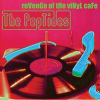 The Peptides | Revenge of the Vinyl Cafe Lp