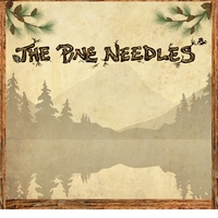 The Pine Needles | The Pine Needles