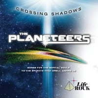The Planeteers | Crossing Shadows