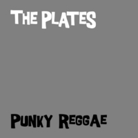 The Plates | Punky Reggae