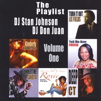 Various Artists | DJ Stan Johnson & DJ Don Juan Present: The Playlist, Vol. 1