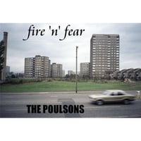 The Poulsons | Fire 'n' Fear