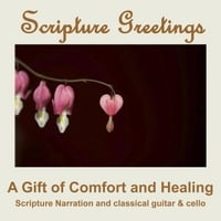 The Praise Ensemble | Scripture Greetings: a Gift of Comfort & Healing