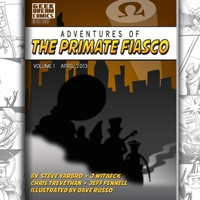 The Primate Fiasco | Adventures of the Primate Fiasco, Vol. 1