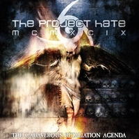 The Project Hate Mcmxcix | The Cadaverous Retaliation Agenda