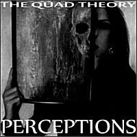 The Quad Theory | Perceptions