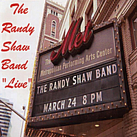 The Randy Shaw Band | Live