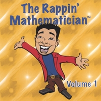 The Rappin' Mathematician | Volume 1