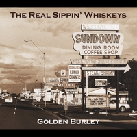 The Real Sippin' Whiskeys | Golden Burley
