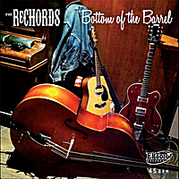 The Rechords | Bottom of the Barrel