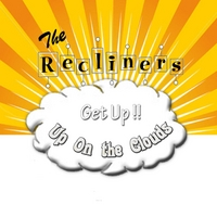 The Recliners | Get Up!!