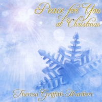 Theresa Griffith | Peace For You At Christmas