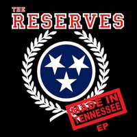 The Reserves | Made in Tennessee