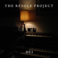 The Resole Project | 001