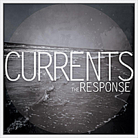 The Response Band | Currents