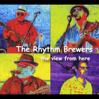 The Rhythm Brewers | The View from Here