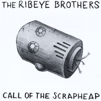 The Ribeye Brothers | Call of the Scrapheap