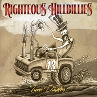 Righteous Hillbillies | Trece Diablos