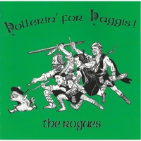 The Rogues | Hollerin' for Haggis!
