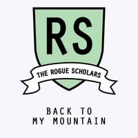 The Rogue Scholars | Back to My Mountain